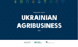 "Infographic Report ""Ukrainian Agribusiness 2015"""