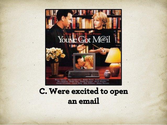 когда вы радовались электронной почте?