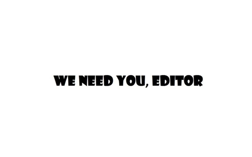 Мы ищем редактора-супермена. Остальные суперлюди уже в сборе